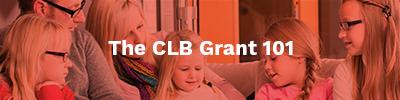 The CLB Grant 101