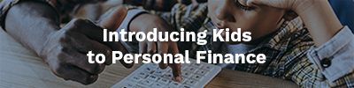 Introducing Kids to Personal Finance